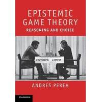 Perea, Andres Epistemic Game Theory (1107401399)
