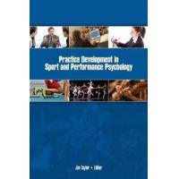 Taylor Practice development in sport& performance psychology (1935412922)