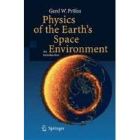 Prolss, Gerd W. Physics of the Earth&#39s Space Environment (3642059791)