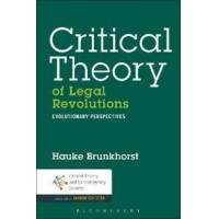 Brunkhorst, Hauke Critical Theory of Legal Revolutions (1623564182)