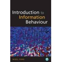 Ford Nigel Introduction to Information Behaviour (1856048500)