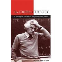 Scott The Crisis of Theory (0719084350)
