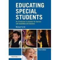 Farrell Michael Educating Special Students: An Introduction to Provision for Learners with Disabilities and Disorders (1138683272)