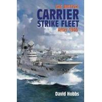 Hobbs, David The British Carrier Strike Fleet After 1945 (1591146011)