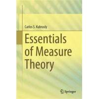 Kubrusly, Carlos S. Essentials of Measure Theory (3319225057)