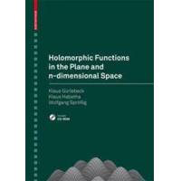Gurlebeck, Klaus Holomorphic Functions in the Plane and N-Dimensional Space (3764382716)