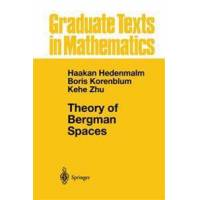 Hedenmalm, Haakan Theory of Bergman Spaces (0387987916)