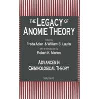 Adler, Freda The Legacy of Anomie Theory (0765806622)