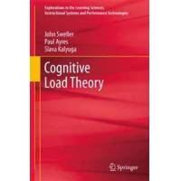 Sweller, John Cognitive Load Theory (144198125X)