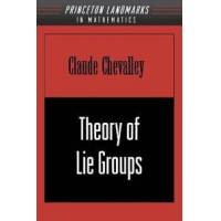 Chevalley, Claude Theory of Lie Groups (0691049904)