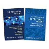 Porges, Stephen W. The Polyvagal Theory + the Pocket Guide to the Polyvagal Theory (0393713075)