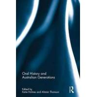 Holmes Katie (EDT) Oral History and Australian Generations (0415788951)