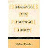 Freeden, Michael Ideologies and Political Theory (019829414X)