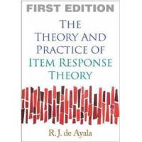 de Ayala, R. J. The Theory and Practice of Item Response Theory (1593858698)
