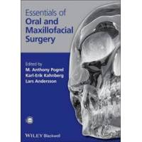 Pogrel M. Anthony Essentials of Oral and Maxillofacial Surgery (1405176237)