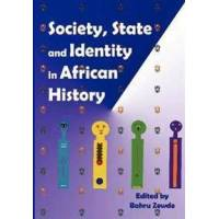 Zewde, Bahru Society, State and Identity in African History (9994450255)