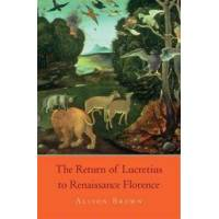 Brown, Alison The Return of Lucretius to Renaissance Florence (0674050320)
