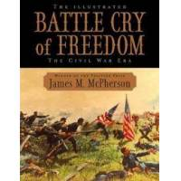 McPherson, James M. The Illustrated Battle Cry of Freedom (0195159012)