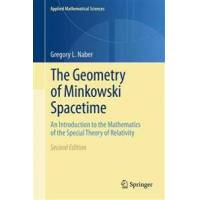 Naber, Gregory L. The Geometry of Minkowski Spacetime (1441978372)