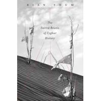 Thum, Rian The Sacred Routes of Uyghur History (0674598555)