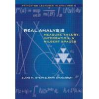 Stein, Elias M. Real Analysis: Measure Theory, Integration, and Hilbert Spaces (0691113866)