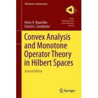 Combettes, Patrick L. Convex analysis and monotone operator theory in hilbert spaces (3319483102)