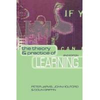 Jarvis, Peter The Theory and Practice of Learning (0749438592)