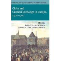 Calabi, Donatella (EDT) Cultural Exchange in Early Modern Europe (0521845475)