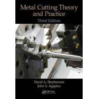 Stephenson David A. Metal Cutting Theory and Practice (1466587539)