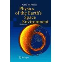 Prolss, Gerd W. Physics of the Earth&#39s Space Environment (3540214267)