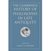 Gerson, Lloyd P. (EDT) The Cambridge History of Philosophy in Late Antiquity (1107558808)