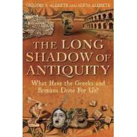 Aldrete, Gregory S. The Long Shadow of Antiquity (144116247X)
