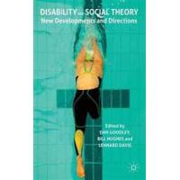 Goodley, Dan (EDT) Disability and Social Theory (0230243258)