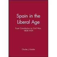 Esdaile, Charles J. Spain in Liberal Age 1808-1939 (0631219137)