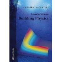 Hagentoft Carl-Eric Introduction to Building Physics (9144018967)