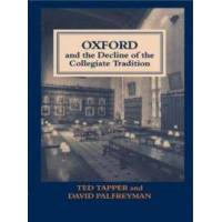 Tapper, Ted Oxford and the Decline of the Collegiate Tradition (0713040335)