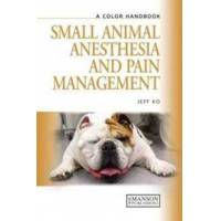 Ko, Jeff Small Animal Anesthesia and Pain Management (1840761792)