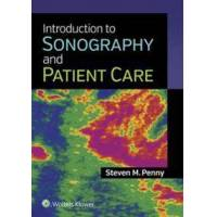 Penny Steven M. Introduction to Sonography and Patient Care (1451192592)