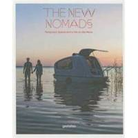 Klanten, Robert The New Nomads: Temporary Spaces and a Life on the Move (3899555589)