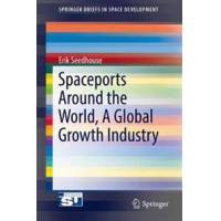 Seedhouse, Erik Spaceports Around the World, a Global Growth Industry (3319468456)