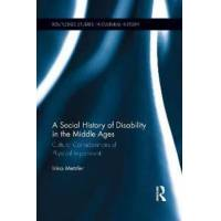 Metzler, Irina A Social History of Disability in the Middle Ages (1138952389)