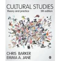 Barker, Chris Cultural Studies: Theory and Practice (1473919452)