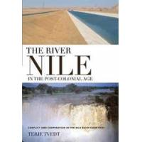 Tvedt, Terje (EDT) The River Nile in the Post-Colonial Age (1845119703)