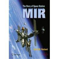 Harland, David M. The Story Of Space Station Mir (0387230114)