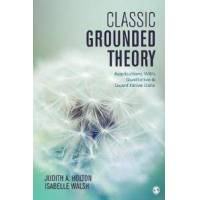 Holton, Judith A. Classic Grounded Theory (1483372545)