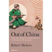 Bickers, Robert Out of China (1846146186)