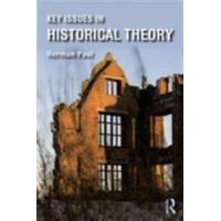 Paul, Herman Key Issues in Historical Theory (1317519469)