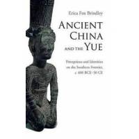 Brindley, Erica Fox Ancient China and the Yue (1107084784)