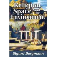Bergmann, Sigurd Religion, Space, and the Environment (1412862949)