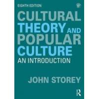 Storey, John Cultural Theory and Popular Culture (0415786630)